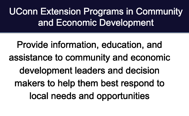 Uconn Extension Programs in Community and Economic development